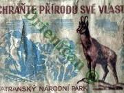 Chráňte přírodu své vlasti, Tatranský Národní Park.
