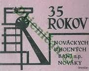 35 Rokov,Nováckych uhoľných baní n.p. Nováky