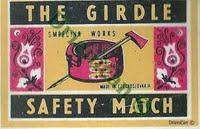 The Girdle-Safety Match,Smrečina Works-made in czechoslovakia.