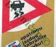 BCP,opatrnou jazdou zabránite šmyku !