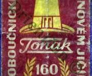 Tonak 160.Let-Klobučnického prúmyslu v Novém Jičíne.