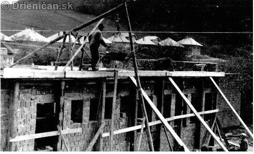 Výstavba Kultúrneho domu v Drienici v rokoch 1972 – 1975:
