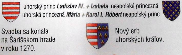 uhorský princ Ladislav IV. + Izabela neapolská princezná ' uhorská princezná Mária+Karol I. Róbert neapolský