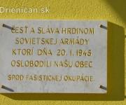 Česť a sláva hrdinom Sovietskej armády, ktorí dňa 20.1.1945 oslobodili našu obec spod fašistickej okupácie...